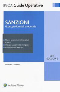 Foto Cover di Sanzioni. Fiscali, previdenziali e societarie, Libro di Roberto Fanelli, edito da Ipsoa