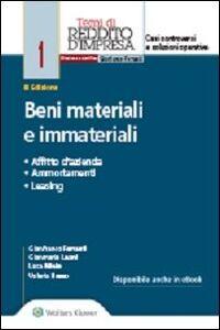 Libro Beni materiali e immateriali. Affitto d'azienda, ammortamenti, leasing