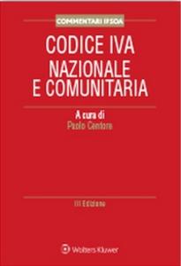 Libro Codice IVA nazionale e comunitaria commentato