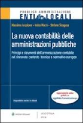 La nuova contabilità delle amministrazioni pubbliche. Principi e strumenti dell'armonizzazione contabile nel rinnovato conteso tecnico e normativo europeo