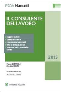 Libro Il consulente del lavoro Pietro Zarattini , Rosalba Pelusi