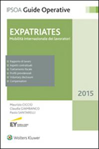 Libro Expatriates. Mobilità internazionale dei lavoratori Maurizio Cicciù , Claudia Giambanco , Paolo Santarelli