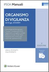 Organismo di vigilanza ex. D.Lsg. 231/2001. Con CD-ROM