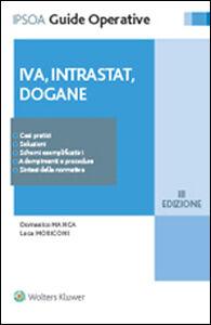Libro IVA, intrastat, dogane Domenico Manca , Luca Moriconi