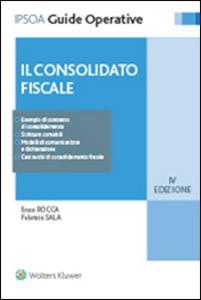 Libro Il consolidato fiscale Enzo Rocca , Fabrizio Sala