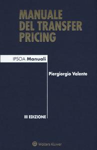 Libro Manuale del transfer pricing Piergiorgio Valente