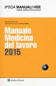Libro Manuale medicina del lavoro 2015. Con CD-ROM Gabriele Campurra