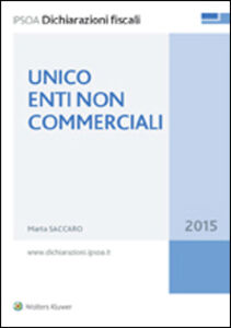Foto Cover di Unico enti non commerciali, Libro di Marta Saccaro, edito da Ipsoa
