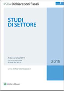 Foto Cover di Studi di settore, Libro di Antonio Gigliotti, edito da Ipsoa