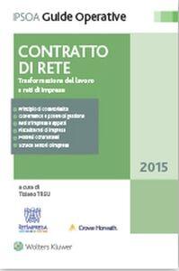 Foto Cover di Contratto di rete. Trasformazione del lavoro e reti di imprese, Libro di  edito da Ipsoa