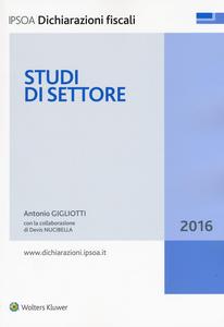 Libro Studi di settore Antonio Gigliotti , Devis Nucibella