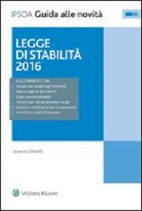 Foto Cover di Legge di stabilità 2016. Con aggiornamento online, Libro di Saverio Cinieri, edito da Ipsoa