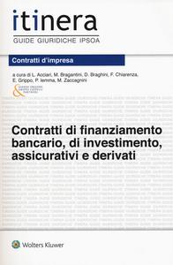 Libro Contratti di finanziamento bancario, di investimento, assicurativi e derivati