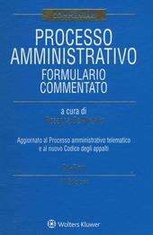 Processo amministrativo. Formulario commentato. Con CD-ROM