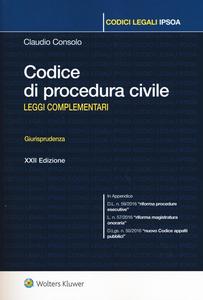 Libro Codice di procedura civile. Leggi complementari. Giurisprudenza Claudio Consolo