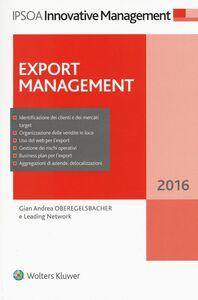 Foto Cover di Export management, Libro di G. Andrea Oberegelsbacher, edito da Ipsoa