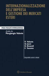 Libro Internazionalizzazione dell'impresa e gestione dei mercati esteri