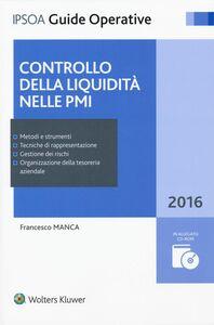 Foto Cover di Controllo della liquidità nelle PMI. Con CD-ROM, Libro di Francesco Manca, edito da Ipsoa