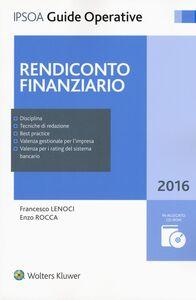 Foto Cover di Rendiconto finanziario. Con CD-ROM, Libro di Francesco Lenoci,Enzo Rocca, edito da Ipsoa