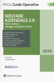 Vitalitart.it Welfare aziendale 2.0. Nuovo welfare, vantaggi contributivi e fiscali Image