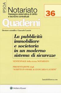 Foto Cover di La pubblicità immobiliare e societaria in un moderno sistema di sicurezze, Libro di  edito da Ipsoa