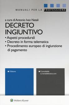 Decreto ingiuntivo. Con Contenuto digitale per download e accesso on line.pdf