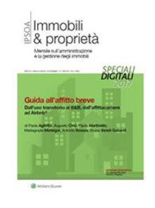 Guida all'affitto breve. Dall'uso transitorio al B&B, dall'affittacamere ad Airbnb - Mariagrazia Monegat,Paola Aglietta,Paolo Martinello,Antonio Scarpa - ebook