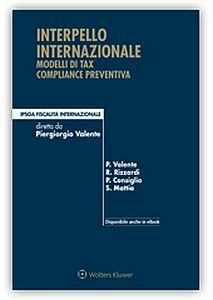 Interpello internazionale modelli di tax compliance preventiva