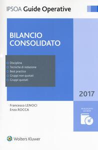 Bilancio consolidato. Con Contenuto digitale per download e accesso on line. Con CD-ROM