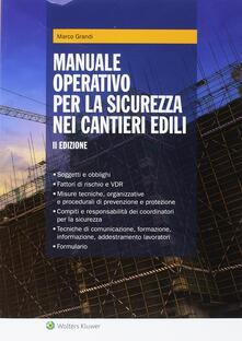 Manuale operativo per la sicurezza nei cantieri edili.pdf