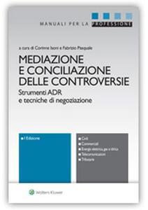Libro Mediazione e conciliazione delle controversie. Strumenti ADR e tecniche di negoziazione