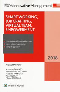 Smart working, job crafting, virtual team, empowerment. Con ebook