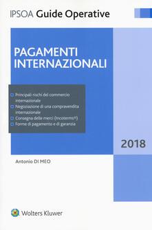 Pagamenti internazionali. Con Contenuto digitale per download e accesso on line - Antonio Di Meo - copertina