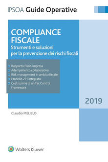 Compliance fiscale. Strumenti e soluzioni per la prevenzione dei rischi fiscali.pdf