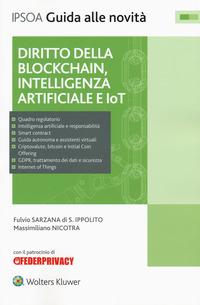 Diritto della blockchain, intelligenza artificiale e IoT. Con e-book - Sarzana di S. Ippolito Fulvio Nicotra Massimiliano - wuz.it