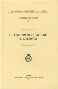 L' illuminismo italiano e l'Europa