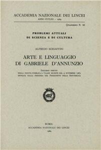 Libro Arte e linguaggio di G. D'Annunzio Alfredo Schiaffini