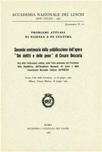 Secondo centenario della pubblicazione dell'opera «Dei delitti e delle pene» di Cesare Beccaria