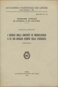 I disegni della gioventù di Michelangelo e un suo disegno inedito nella Farnesina