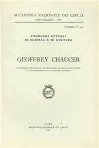 Libro Geoffrey Chaucer (Conferenze organizzate dall'Accademia Nazionale dei Lincei in collaborazione con la British Academy)