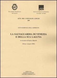 La salvaguardia di Venezia e della sua laguna