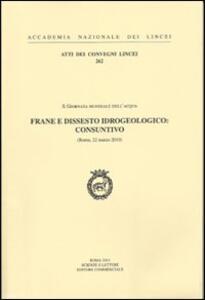 Frane e dissesto idrogeologico: consuntivo. 10° Giornata mondiale dell'acqua (Roma 22 marzo 2010)