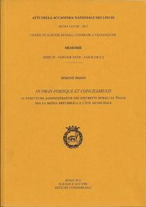 In pagis forisque et conciliabulis. Le strutture amministrative dei distretti rurali in Italia tra la media Repubblica e l'età municipale