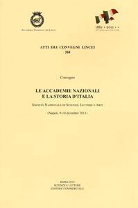 Le accademie nazionali e la storia d'Italia (Napoli, 9-10 dicembre 2011)