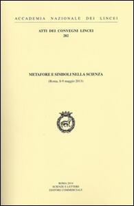 Metafore e simboli nella scienza (Roma, 8-9 maggio 2013)