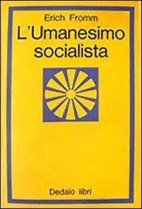 Libro L' umanesimo socialista