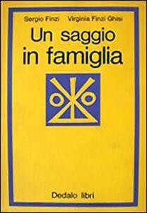 Libro Un saggio in famiglia Sergio Finzi , Virginia Finzi Ghisi