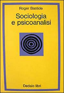Libro Sociologia e psicoanalisi Roger Bastide