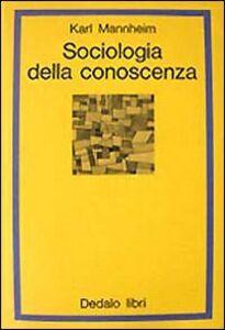 Libro Sociologia della conoscenza Karl Mannheim