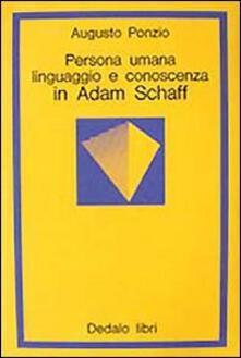 Persona umana, linguaggio e conoscenza in Adam Schaff.pdf